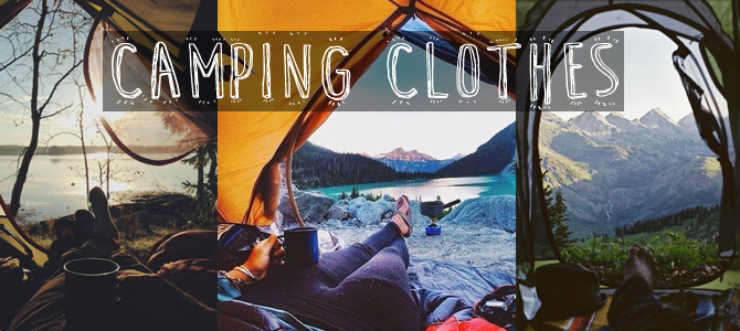 Camping Clothes